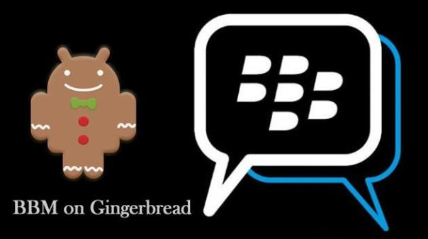 BBM for Android Gingerbread: It's Finally Here!